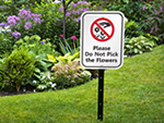 Do Not Pick the Flowers Signs
