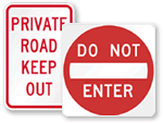 Traffic Keep Out Signs