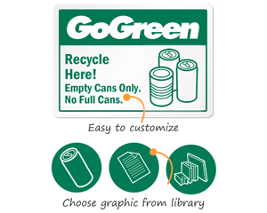 Customized Go Green Signs and Labels