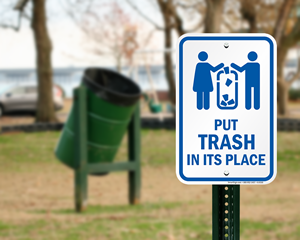Put trash in its place sign
