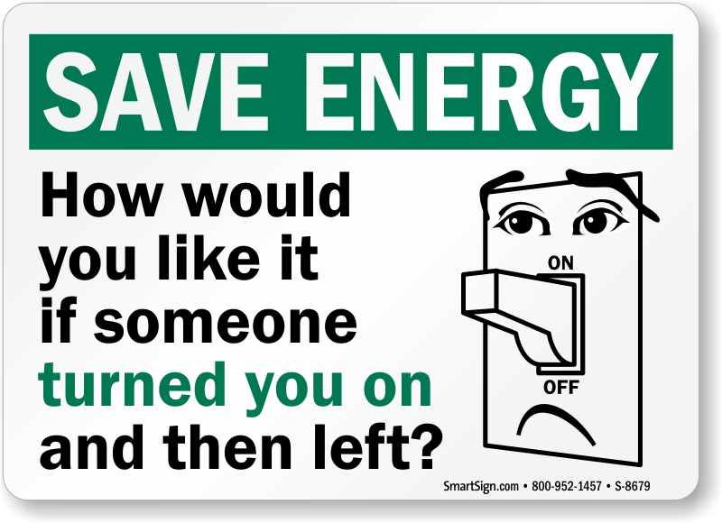 Humorous Save Energy Sign Turn Off Lights Signs Sku S 8679