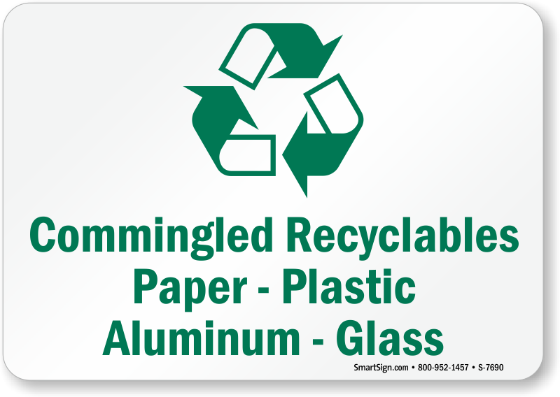 Commingled Recyclables Paper Sign - Recycling Sign, SKU: S-7690