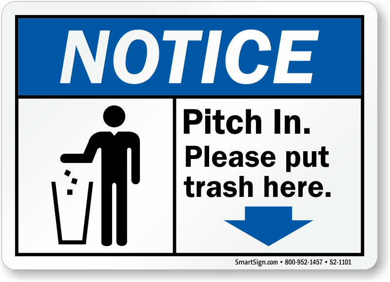 Pitch In Trash Here Notice Sign Sku S2 1101