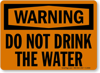 Warning Do Not Drink Water Sign