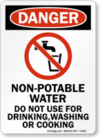 Danger Non-Potable Water Do Not Use Sign