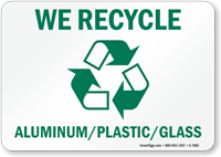 Recycle Aluminum Plastic Glass Sign