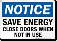 Notice Save Energy Close Doors Sign