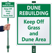 Custom Keep Off Grass, Dune Area Sign Kit