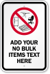 Custom No Bulk Items Sign