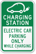 Charging Station Electric Car Parking Sign