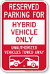 Reserved Parking For Hybrid Vehicle Only Sign