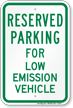 Parking Space Reserved For Low Emission Vehicle Sign