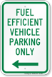 Reserved Fuel Efficient Vehicle Parking, Left Sign