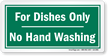 Dishes Only No Hand Washing Label