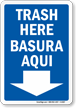 Bilingual Trash Here Sign (with Arrow)