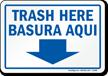 Trash Here Bilingual Sign