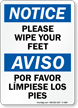Please Wipe Your Feet Bilingual Notice Sign