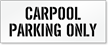 Carpool Parking Only, Parking Lot Stencil
