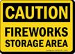 Caution Fireworks Storage Area Sign