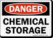 Danger Chemical Storage Sign