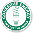 Conserve Energy Sign