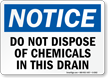 Notice Chemicals In Drain Sign