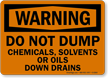 Warning Chemicals Solvents Oils Drains Sign