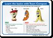 Team Compost Sign, Food Scrap In Compost Bin