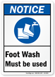 Foot Wash Must Be Used ANSI Notice Sign