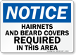 Notice Hairnets and Beard Covers Sign