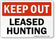 Leased Hunting Keep Out Sign