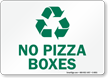 No Pizza Boxes With Recycling Symbol Sign