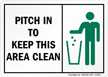 Pitch In To Keep Area Clean Sign
