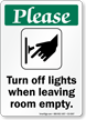 Please Turn Off Lights When Leaving Room Sign