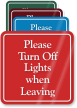 Please Turn Off Lights When Leaving Wall Sign