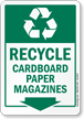 Recycle Cardboard Paper Magazines Sign With Down Arrow