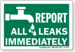 Report All Leaks Immediately (with Graphic) Sign