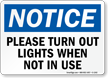 Notice Please Turn Out Lights Sign