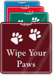 Wipe Your Paws ShowCase Wall Sign