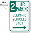 2 Hour Parking Electric Vehicles Right Arrow Sign