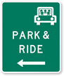 Park & Ride Left Arrow - Traffic Sign