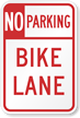 No Parking, Bike Lane Road Traffic Sign