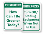 Think Green Signs