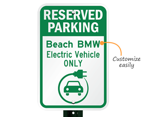 Custom electric vehicle parking sign