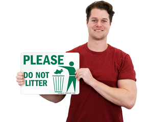 Please Do Not Litter Signs
