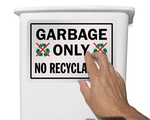 Garbage Only - No Recyclables Sign