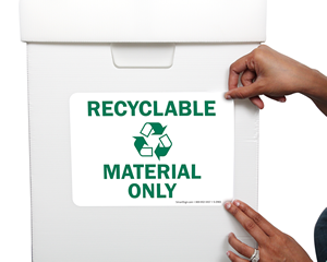 Recyclable Material Only Signs & Labels