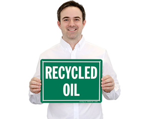 Recycled Oil Sign