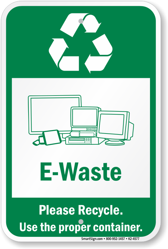 e-waste please recycle sign, sku: k2-4577