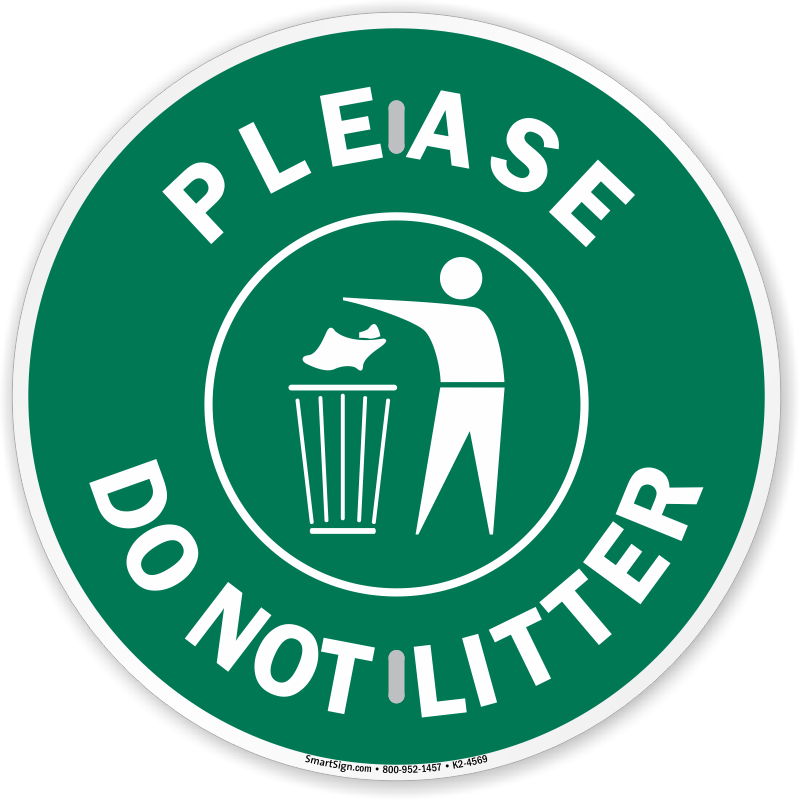 Do Not Litter Signs Dont Be A Litterbug Signs